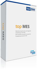top MES: das Manufacturing Execution System von top flow für SAP ERP und SAP S/4HANA